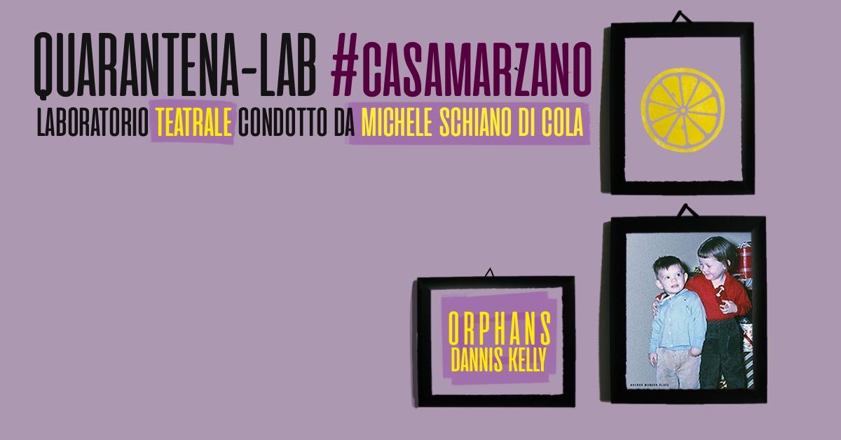 QUARANTENA – LAB #casamarzano